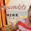 BUSCANDOTE - MIKE BAHIA - RMX - (DJ HECTOR LEGUIZAMO) Portada del disco