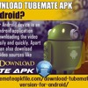 How to download TubeMate apk 2.2.6 for Android?