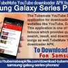 TubeMate YouTube downloader APK for Samsung galaxy series phones