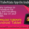 Download TubeMate app on Android tablet