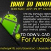 How to download TubeMate app on my Android tablet?