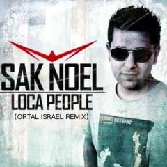 Loca People (Ortal Israel Remix) [Free Download]