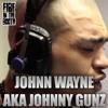 FIRE IN THE BOOTH - JOHN WAYNE AKA JOHNNY GUNZ