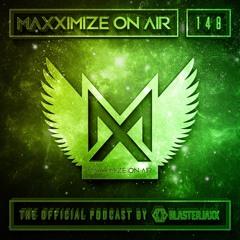 Blasterjaxx Present Maxximize On Air #148