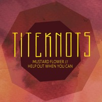 Titeknots - Mustard Flower