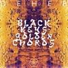 DEHEB  - Black Keys Golden Chords  (Album teaser)