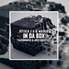KitSch 2.0 & Naskid - In Da Box (Gashmaker & Jaco Bootleg)