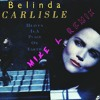 Belinda Carlisle - Heaven Is A Place On Earth (Mike L Remix)