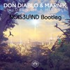 Don Diablo & Marnik - Children Of A Miracle (NOIS3LAND Bootleg)