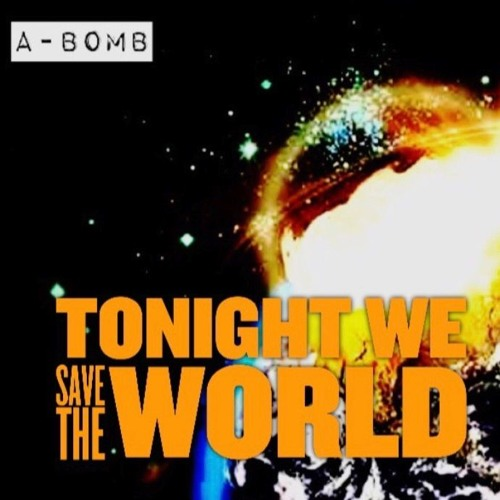 Tonight We Save The World (Prod. Coack K Exclusive)(NOW IN STORES!!)