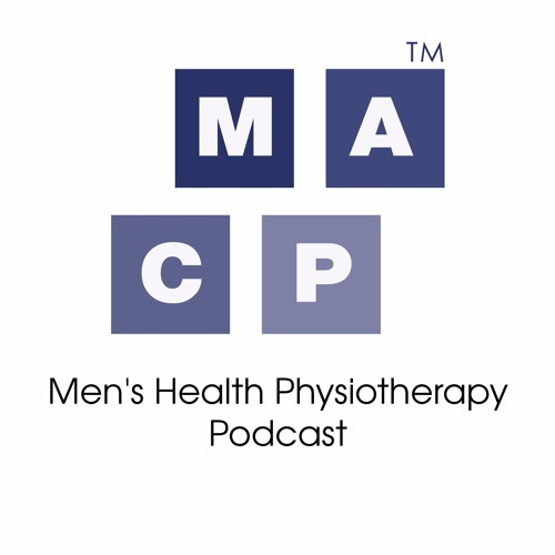 MACP Men's Health Physiotherapy Podcast