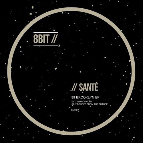 Santé - Echoes From The Future