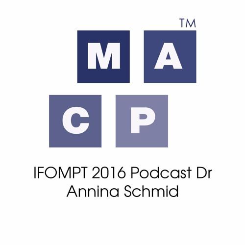 IFOMPT 2016 Podcast Dr Annina Schmid