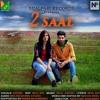 2 SAAL | Ashish feat. NEAL Boi | Vertika Arora | NEALpari Records