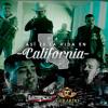 Asi Es La Vida En California - Legado 7 (Feat. Gerardo Coronel)