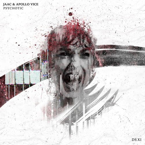 JAAC x Apollo Vice - Psychotic (FREE DOWNLOAD)
