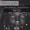 Mitcry Pres Dreamers Compilation Vol 3.5 (Minimix)