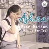 [Lagu99.com] Ashira - Dear Nathan (This Is for You)