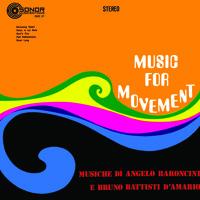 Angelo Baroncini & Bruno Battisti D'Amario - MUSIC FOR MOVEMENT