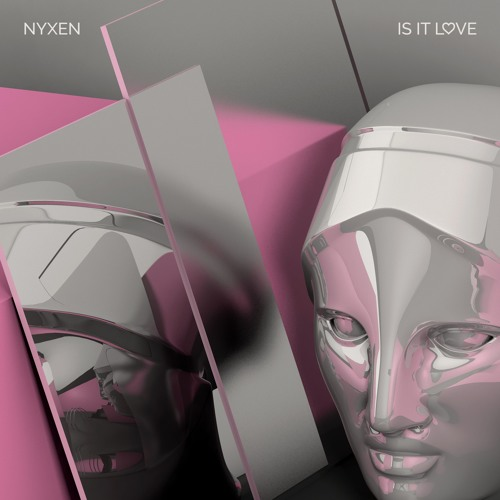 Nyxen - Is It Love [Thissongissick.com Premiere]