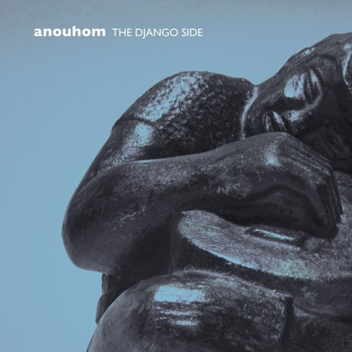 Anouhom - The Django Side