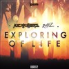 Kick Killers & Rayz - Exploring Of Life (Official HQ Preview)