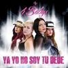Ya Yo No Soy Tu Bebé - 4BABYS -