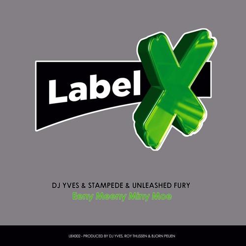 Dj Yves & Stampede & Unleashed Fury - Eeny Meeny Miny Moe (preview LBX002)