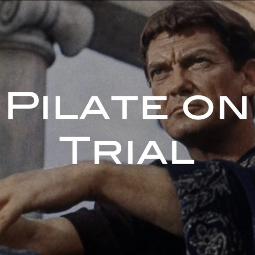 Pilate On Trial - 04.09.17