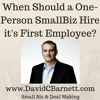 When Should A One - Person Business Add Its First Employee- Viewer Question - David C Barnett