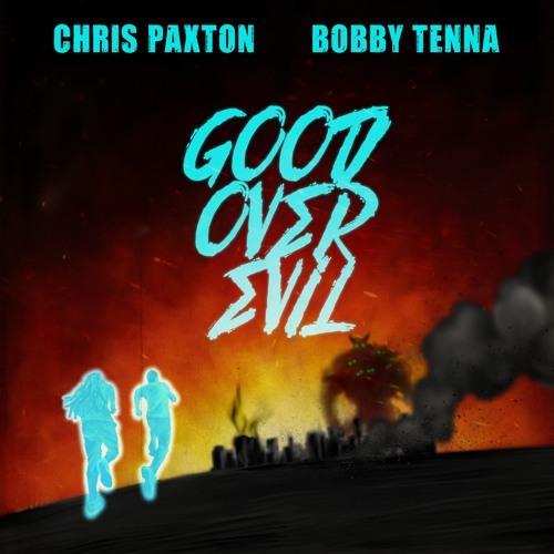 Good Over Evil (feat. Bobby Tenna)