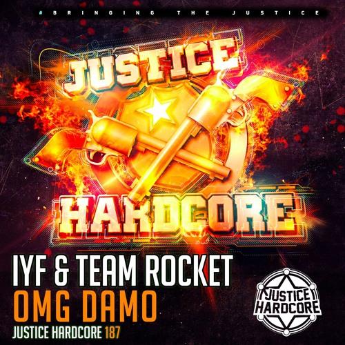 [JH187] IYF & Team Rocket - OMG Damo (OUT NOW)