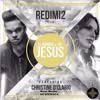 Download EL NOMBRE DE JESUS (Oficial RmX) REDIMI2 feat. CHRISTINE D'CLARIO Mp3