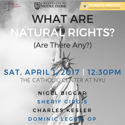Do Thomists Have Rights? Does Anyone? - Fr. Dominic Legge, OP 4/1/17