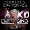 September - Cry For You (JÄY M & GINO BOOTLEG) FREE DOWNLOAD!