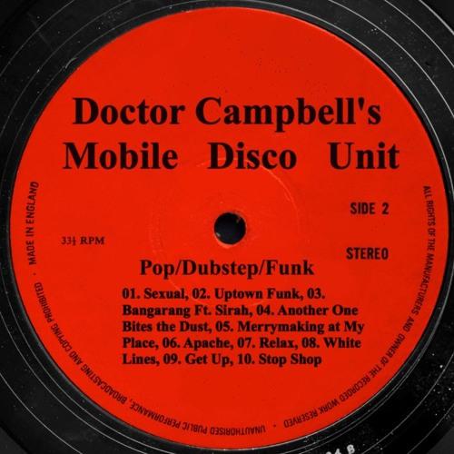 Pop/Dubstep/Funk - Doctor Campbell's Mobile Disco Unit (113 bpm)