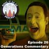 Episode 26 - Star Trek Generations Commentary