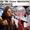 Episode 116 - Gene Simmons (KISS)