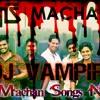 Api Machan Songs Nonstop Remix By Dj VamPire
