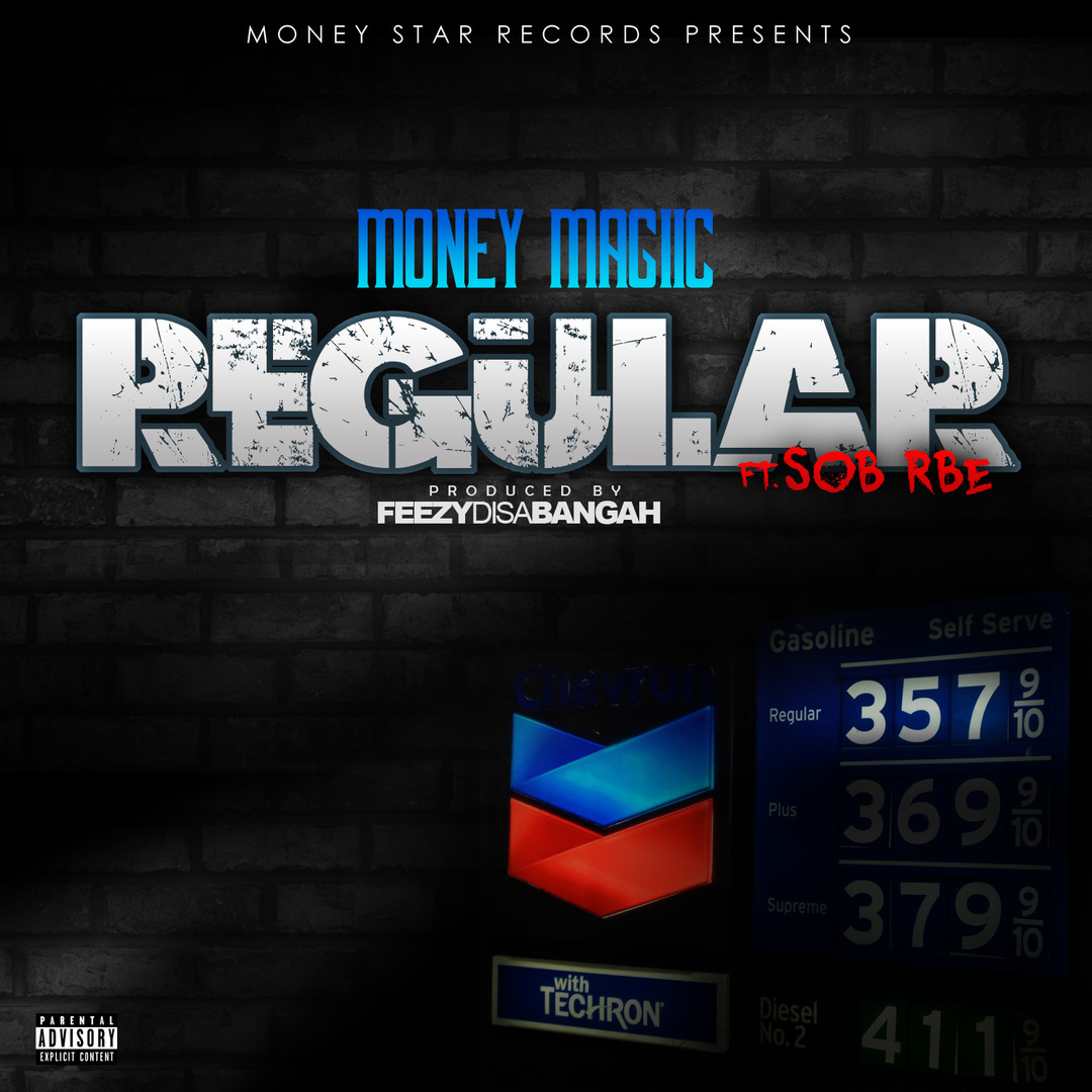 Money Magiic ft. SOB x RBE - Regular (Prod. FeezyDisABangah) [Thizzler.com Exclusive]