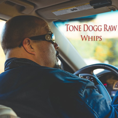 Tone Dogg Raw - Whips