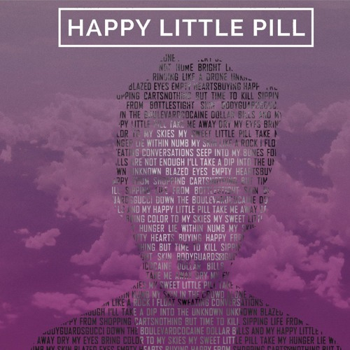 Happy Little Pill (Cover)