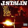 J Stalin - How It Go