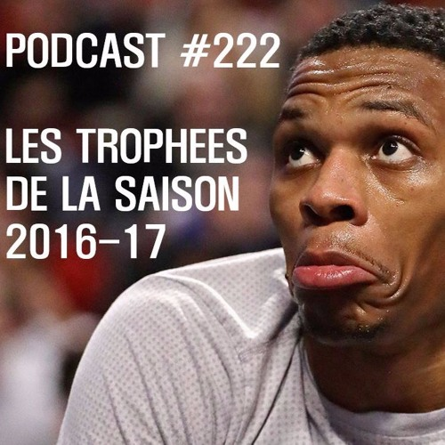 Podcast NBA #222 - Bilan de la saison NBA: les trophées des logis