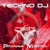 TECHNO DJ - Pranava Mantra (Angel Wings Trance Remix)
