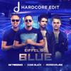 Eifel 65 - Blue (Team Blue Remix) [Jalmaan Hardcore Edit]