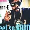 FEEL SO GOOD/ Mann-E Solo single/2017 Produce by 5star Beats...