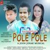 Pole_pole_vreegu_kashyap_dhulikana_das_raj_kashyap_rk_production Mp3