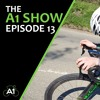 The A1 Show - Episode 13