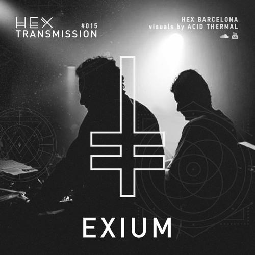 HEX Transmission #015 - Exium